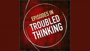Jill Whalen Interview on Episodes of Troubled Thinking